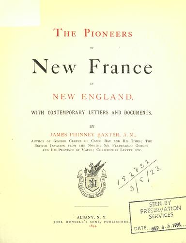 The pioneers of New France in New England