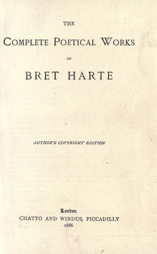 The  complete poetical works of Bret Harte.