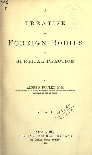 Download A treatise on foreign bodies in surgical practice.