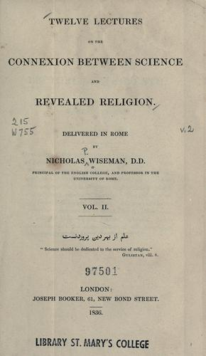 Download Twelve lectures on the connexion between science and revealed religion