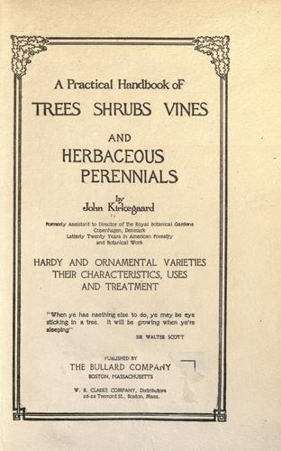 Download A practical handbook of trees, shrubs, vines and herbaceous perennials.
