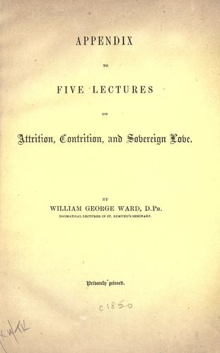 Appendix to five lectures on attrition, contrition, and sovereign love
