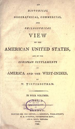 Download An historical, geographical, commercial and philosophical view of the American United States, and of the European settlements in America and the West-Indies.