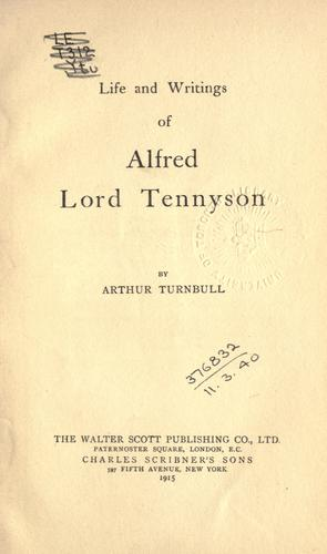 Life and writings of Alfred Lord Tennyson.