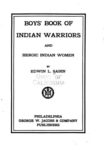 Download Boys' book of Indian warriors and heroic Indian women