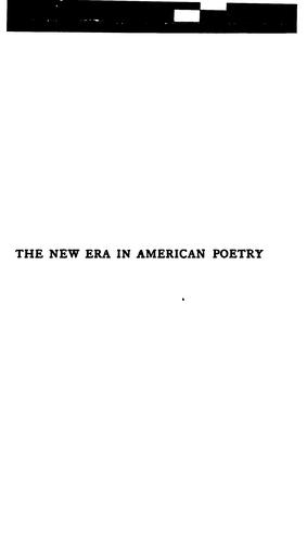 The new era in American poetry.