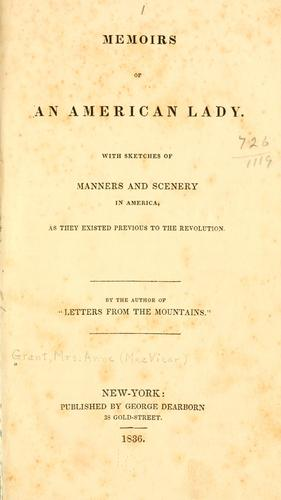 Download Memoirs of an American lady.