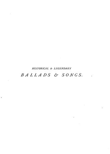 Historical & legendary ballads & songs.