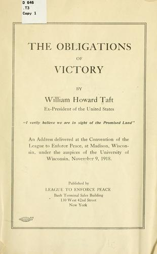 The obligations of victory by Taft, William H.