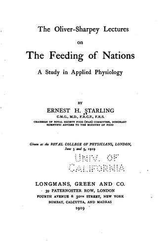 Download The Oliver-Sharpey lectures on the feeding of nations