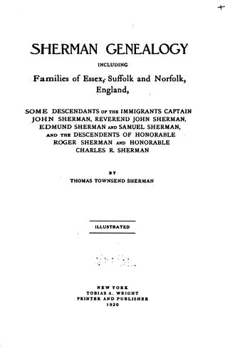 Sherman genealogy including families of Essex, Suffolk and Norfolk, England