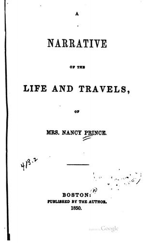 Download A narrative of the life and travels of Mrs. Nancy Prince.