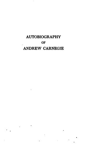 Download Autobiography of Andrew Carnegie.
