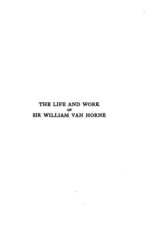 Download The life and work of Sir William Van Horne