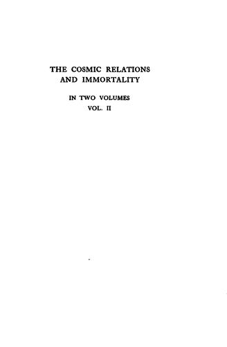 The cosmic relations and immortality
