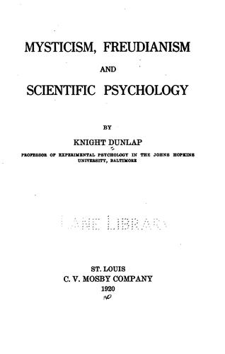 Mysticism, Freudianism and scientific psychology.