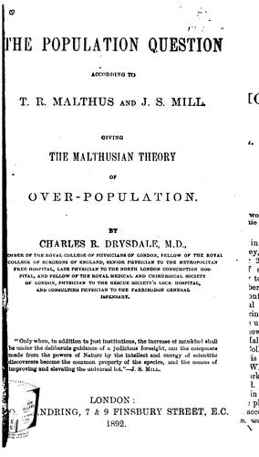 The population question according to T. R. Malthus and J. S. Mill.
