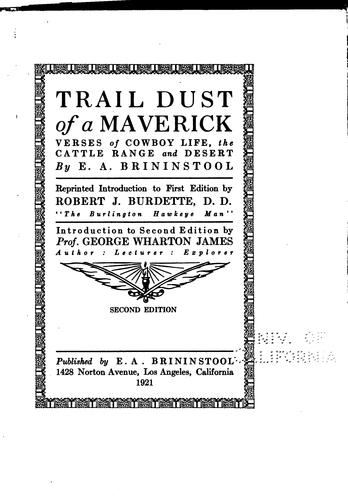 Trail dust of a maverick