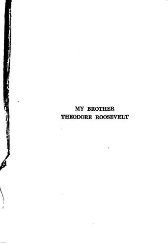 My brother, Theodore Roosevelt