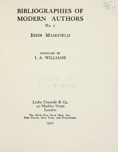 John Masefield a bibliography of his works