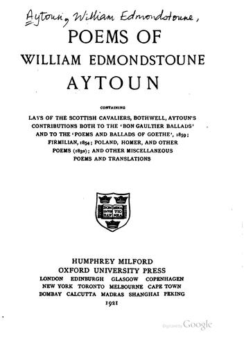 Poems of William Edmondstoune Aytoun.