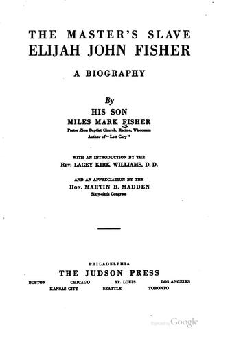 The Master's slave, Elijah John Fisher by Miles Mark Fisher