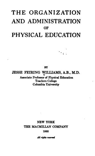 Download The organization and administration of physical education
