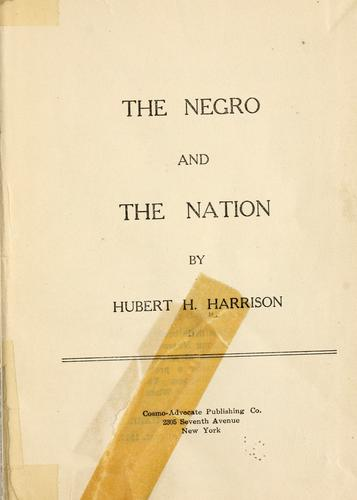 The Negro and the nation by Hubert H. Harrison