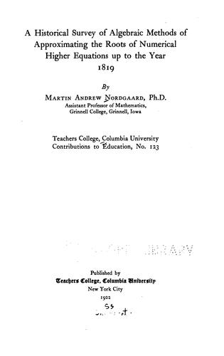 Download A historical survey of algebraic methods of approximating the roots of numerical higher equations up to the year 1819