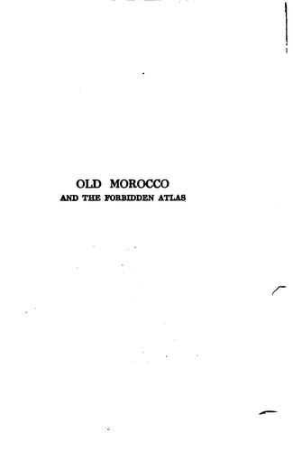 Download Old Morocco and the forbidden Atlas