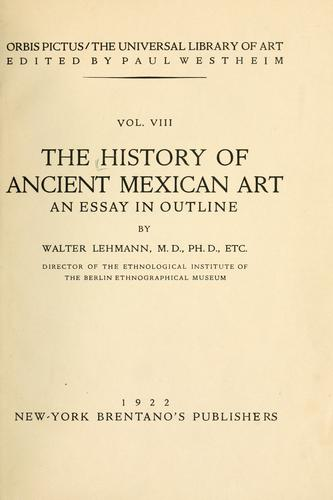 The history of ancient Mexican art
