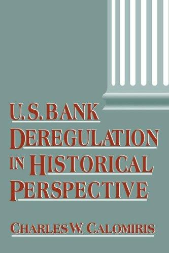 Download U.S. Bank Deregulation in Historical Perspective