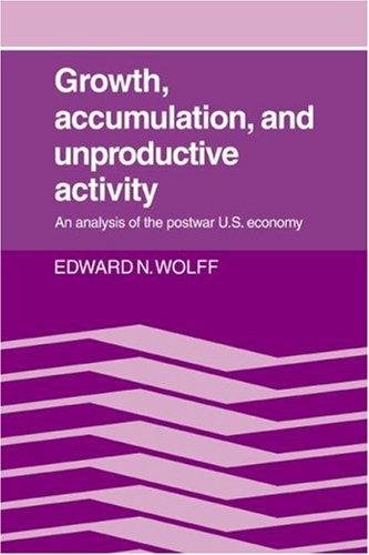 Download Growth, Accumulation, and Unproductive Activity