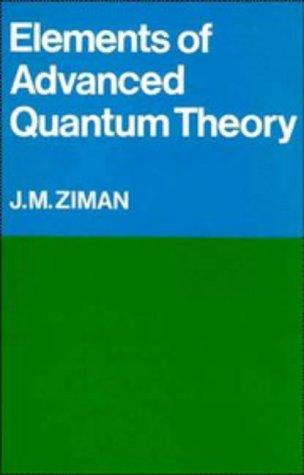Download Elements of Advanced Quantum Theory