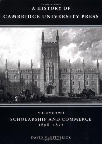 Download A History of Cambridge University Press