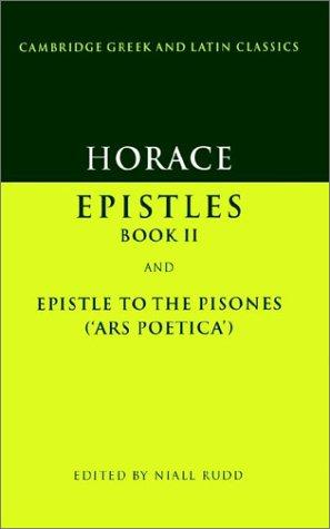 Download Epistles, book II; and, Epistle to the Pisones (Ars poetica)