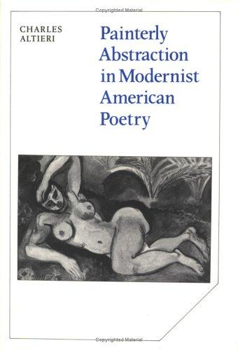 Download Painterly abstraction in modernist American poetry
