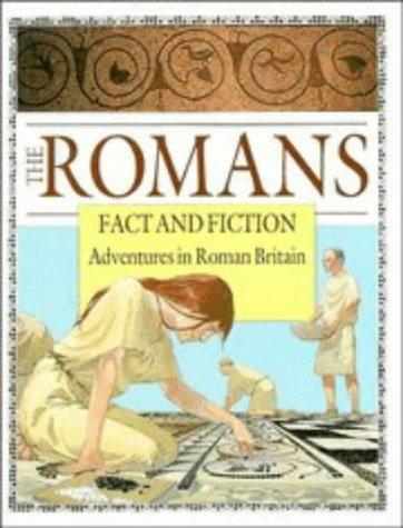 The Romans: Fact and Fiction