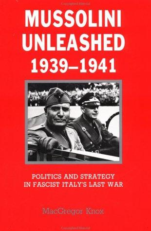 Download Mussolini Unleashed, 19391941