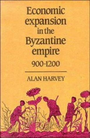 Download Economic Expansion in the Byzantine Empire, 9001200