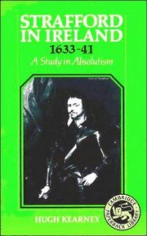 Download Strafford in Ireland, 1633-41