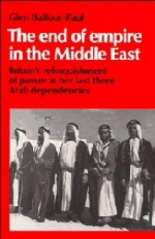 Download The end of empire in the Middle East
