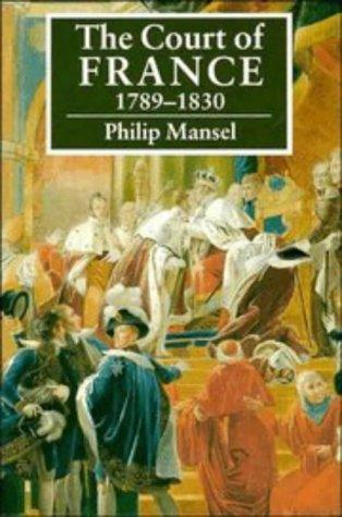 The Court of France 17891830