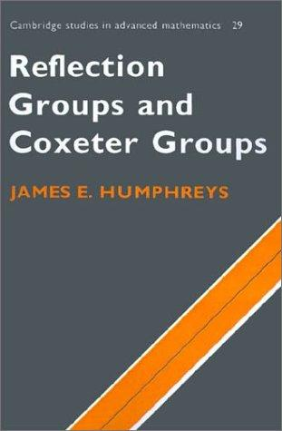 Download Reflection groups and coxeter groups