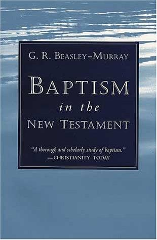 Download Baptism in the New Testament