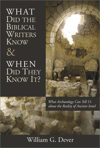 Download What Did the Biblical Writers Know and When Did They Know It?