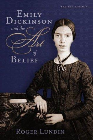Emily Dickinson and the art of belief