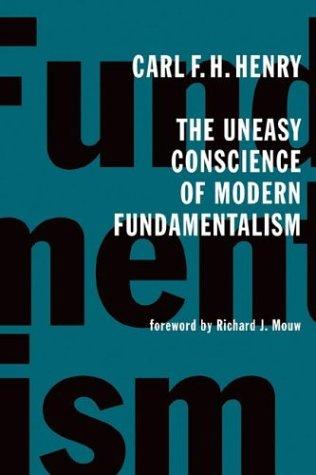 Download The uneasy conscience of modern fundamentalism