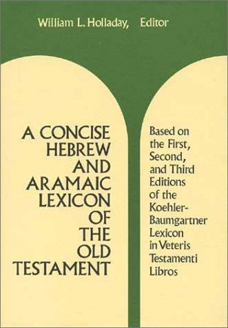 Download A Concise Hebrew and Aramaic Lexicon of the Old Testament