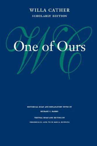 Download One of Ours (Willa Cather Scholarly Edition)